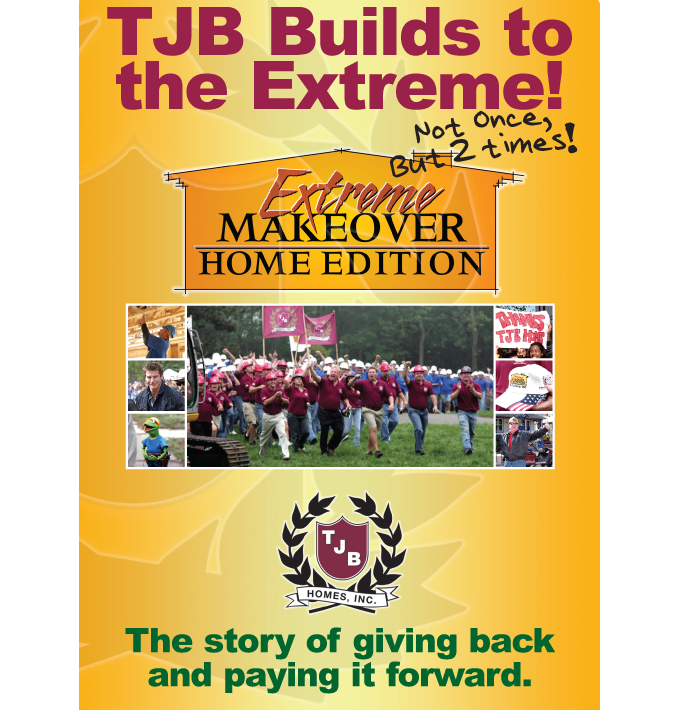 TJB Homes Extreme Makeover Home Edition Story