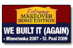 TJB Homes 2 Time Extreme Makeover Home Edition Builder