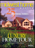 Midwest Home and Garden Augsut 2005 - Luxury Home Tour Collector's Issue